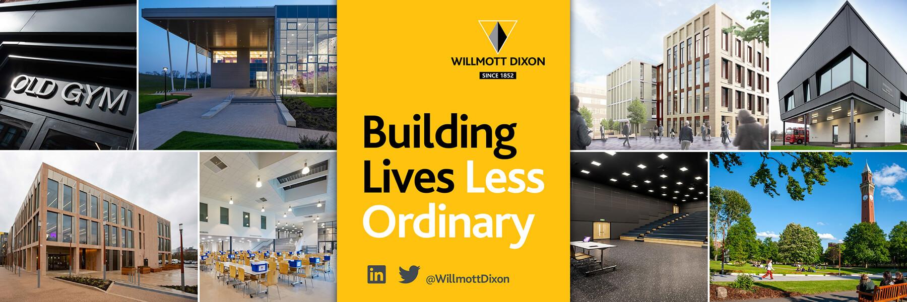 Willmott dixon collage of work with slogan